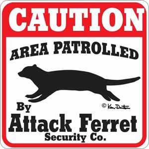Attack Ferret Sign