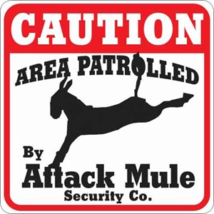 Attack Mule Sign