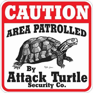Attack Turtle Sign