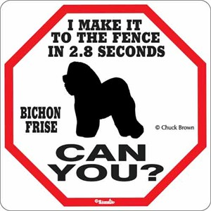 Bichon Frise 2.8 Seconds Sign