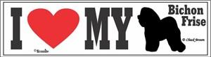 Bichon Frise Bumper Sticker I Love My