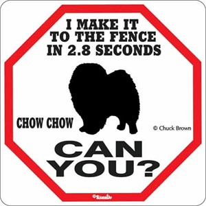 Chow Chow 2.8 Seconds Sign