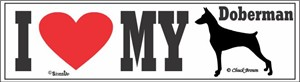 Doberman Pinscher Bumper Sticker I Love My