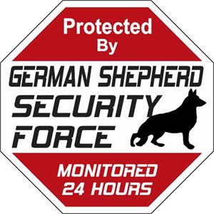 German Shepherd Security Force Sign