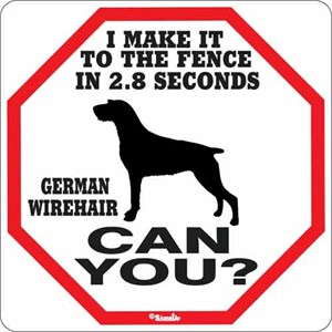 German Wirehaired Pointer 2.8 Seconds Sign