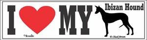 Ibizan Hound Bumper Sticker I Love My