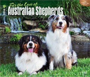For the Love of Australian Shepherds Deluxe Calendar 2015