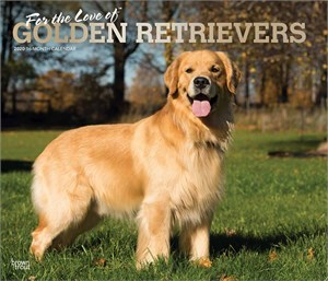 For the Love of Golden Retrievers Deluxe Calendar 2016