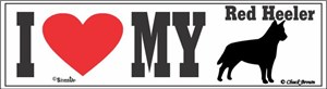 Red Heeler Bumper Sticker I Love My