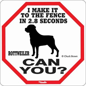 Rottweiler 2.8 Seconds Sign