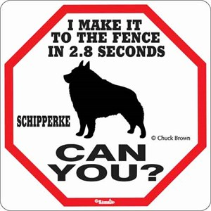 Schipperke 2.8 Seconds Sign
