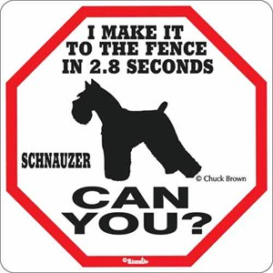 Schnauzer 2.8 Seconds Sign
