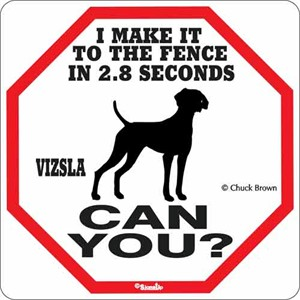 Vizsla 2.8 Seconds Sign