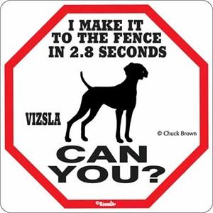 Vizsla 2.8 Seconds Sign