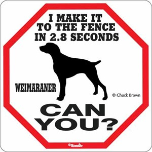Weimaraner 2.8 Seconds Sign