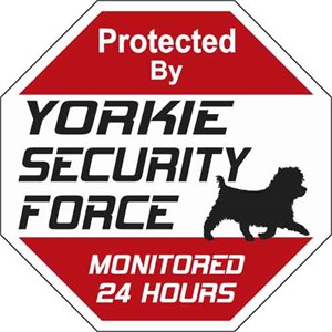 Yorkie Security Force Sign